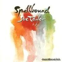 Joe Taylor - Spellbound